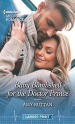 Baby Bombshell for the Doctor Prince -- Amy Ruttan