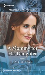 A Mommy for His Daughter -- Amy Ruttan
